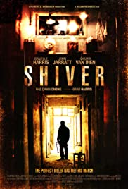 Shiver (2012) Poster - Movie Forum, Cast, Reviews