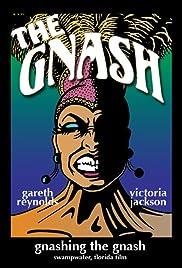 Gnashing the Gnash Poster