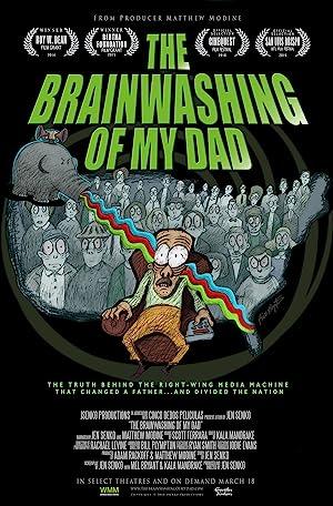Where to stream The Brainwashing of My Dad