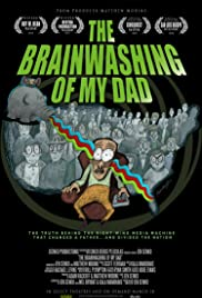 The Brainwashing of My Dad (2015) 1080p