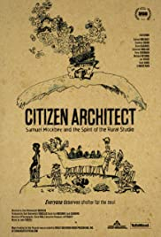 Citizen Architect: Samuel Mockbee and the Spirit of the Rural Studio Poster