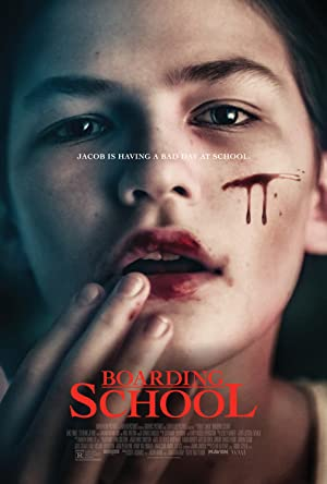 Download Boarding School (2018) {English With Subtitles} BluRay 480p [350MB] || 720p [950MB] || 1080p [1.8GB]