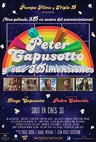 Peter Capusotto y sus 3 dimensiones (2012) Poster - Movie Forum, Cast, Reviews