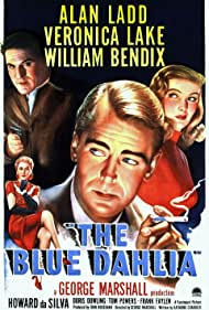 Alan Ladd, Veronica Lake, William Bendix, and Doris Dowling in The Blue Dahlia (1946)