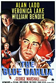 The Blue Dahlia (1946) Poster - Movie Forum, Cast, Reviews