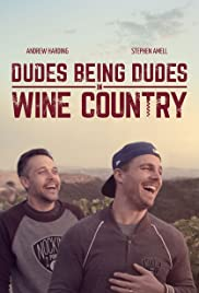 Dudes Being Dudes in Wine Country Poster