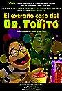 El extraño caso del Dr. Toñito