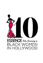 Essence 10th Anniversary Black Women In Hollywood Awards Poster