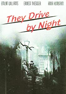 Best free movie site to watch online They Drive by Night [x265]