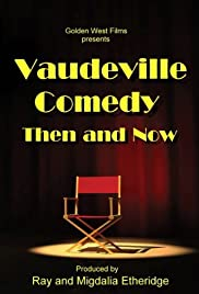 Vaudeville Comedy, Then and Now Poster