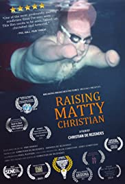 Raising Matty Christian (2014) 720p