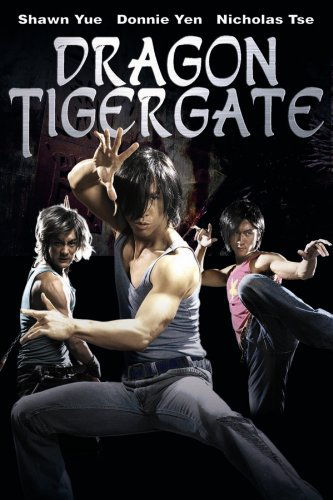 Dragon Tiger Gate (2006) Tagalog Dubbed