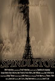 Spindletop: The Beginning Poster