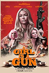 A Girl Is a Gun (2017)