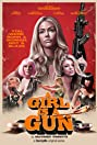 A Girl Is a Gun (2017) Poster