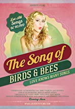 The Song of Birds & Bees