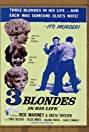 Three Blondes in His Life (1961) Poster