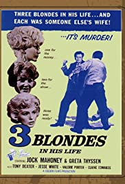 Three Blondes in His Life(1961) Poster - Movie Forum, Cast, Reviews