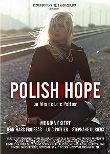 Regarder un film suédois Polish Hope by Loïc Pottier (2015) USA, France [720x480] [1280p] [mpg]