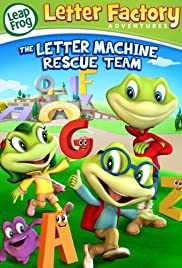 Leap Frog Letter Factory Adventures: The Letter Machine Rescue Team Poster