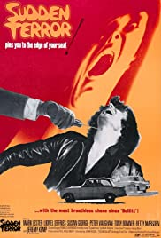 Sudden Terror (1970) Poster - Movie Forum, Cast, Reviews