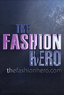 The Fashion Hero (2015– )