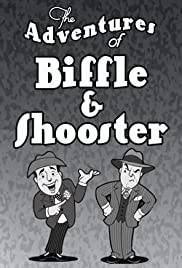 The Adventures of Biffle and Shooster Poster