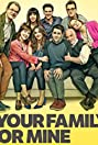 Your Family or Mine (2015) Poster