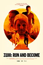 3100, Run and Become (2018) Poster