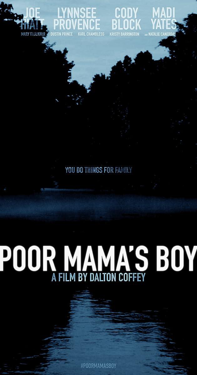 Poor Mama\'s Boy (2016) - Quotes - IMDb