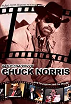In the Shadow of Chuck Norris