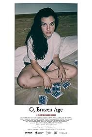O, Brazen Age (2015)