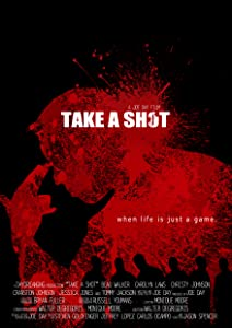 Watch online movie for free full movie Take a Shot USA [480x360]