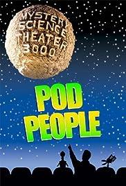 mystery science theater 3000 pod people tv episode 1991 imdb