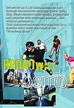 Broadway Bomb