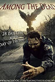 Among the Dead (2016)