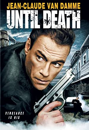Until Death (2007)  Watch Online