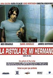 La pistola de mi hermano(1997) Poster - Movie Forum, Cast, Reviews