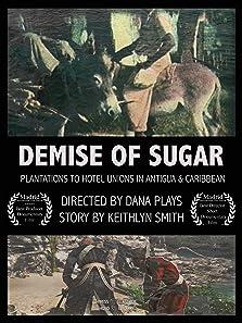Demise of Sugar (2015)