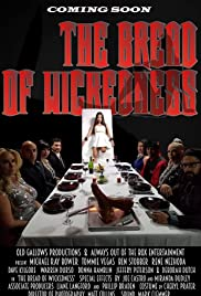 The Bread of Wickedness Poster