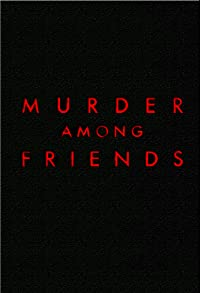 Primary photo for Murder Among Friends