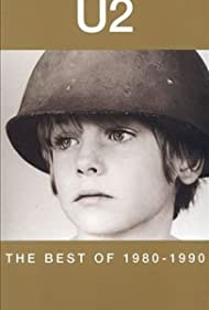 U2: The Best of 1980-1990 (2002) Poster - Movie Forum, Cast, Reviews