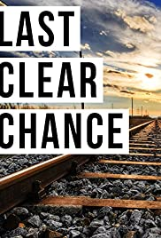 Last Clear Chance(1959) Poster - Movie Forum, Cast, Reviews