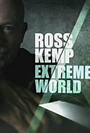 Ross Kemp: Extreme World Poster - TV Show Forum, Cast, Reviews