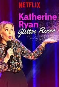 Katherine Ryan in Katherine Ryan: Glitter Room (2019)