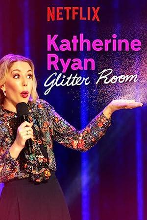 Where to stream Katherine Ryan: Glitter Room