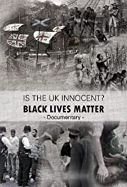 Is the UK Innocent? Black Lives Matter Poster