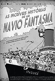 As Incríveis Histórias de Um Navio Fantasma (2014)