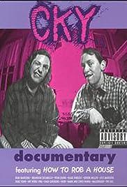 CKY Documentary(2001) Poster - Movie Forum, Cast, Reviews