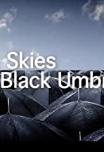 Blue Skies to Black Umbrellas